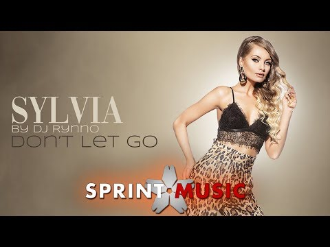 Sylvia by Dj Rynno - Don't Let Go | Official Single