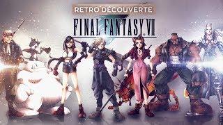 Final Fantasy VII - Rétro Découverte