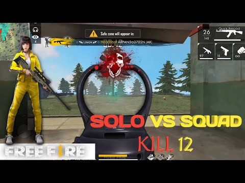 Free fire Solo vs Squad Full Match Kills 12 .