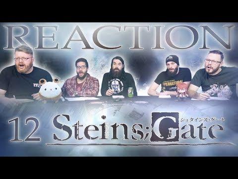 "Steins;Gate #12 REACTION!! ""Dogma In Ergosphere"""