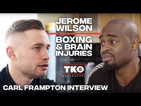 Carl Frampton interviews Jerome Wilson about the fight that nearly cost him his life   TKO Round 4