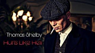 Thomas Shelby - Hurts like Hell   Peaky Blinders