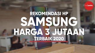 Rekomendasi 4 HP Samsung 3 Jutaan Terbaik 2020.