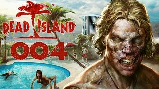 Dead Island Deutsch Gameplay [004] Sixpack von ner Tanke | Let