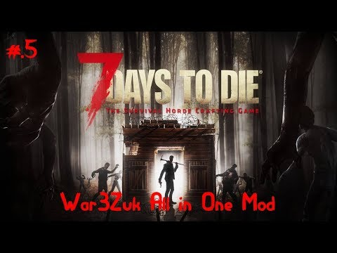 war3zuk-all-in-one-mod-lets-play-7-days-to-die-alpha-18-ep.5