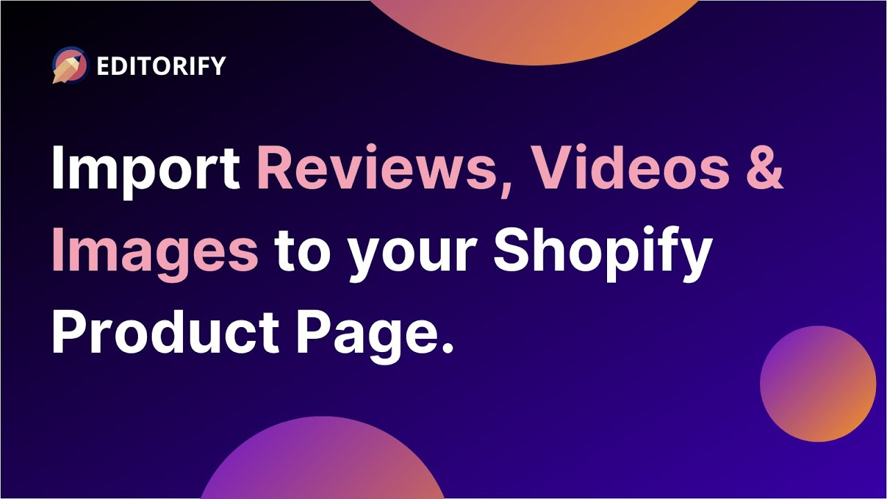 How to import Aliexpress videos and reviews to Shopify