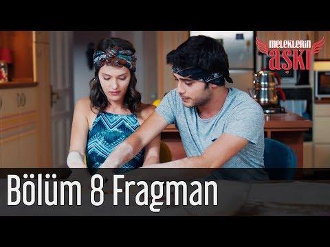 Meleklerin Aşkı 8. Bölüm Fragman