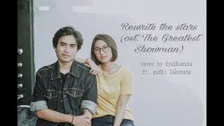 Gambar cover Rewrite The Stars (OST. The Greatest Showman) - cover by Dyah Kumuda ft. Yudhi Laksmana