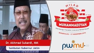 Sambutan Gubernur Jawa Timur  - Milad Muhammadiyah 104 di Bangkalan