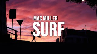 Mac Miller - Surf (Lyrics)