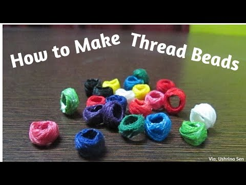 How to Make Thread Beads or Cotton Moti