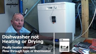 Dishwasher not heating or Drying faulty heater element or thermostat