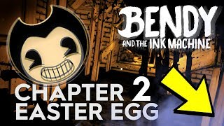 HIDDEN BATIM CHAPTER 2 EASTER EGG!!! | Bendy and the Ink Machine Chapter 2 (Hidden Area)