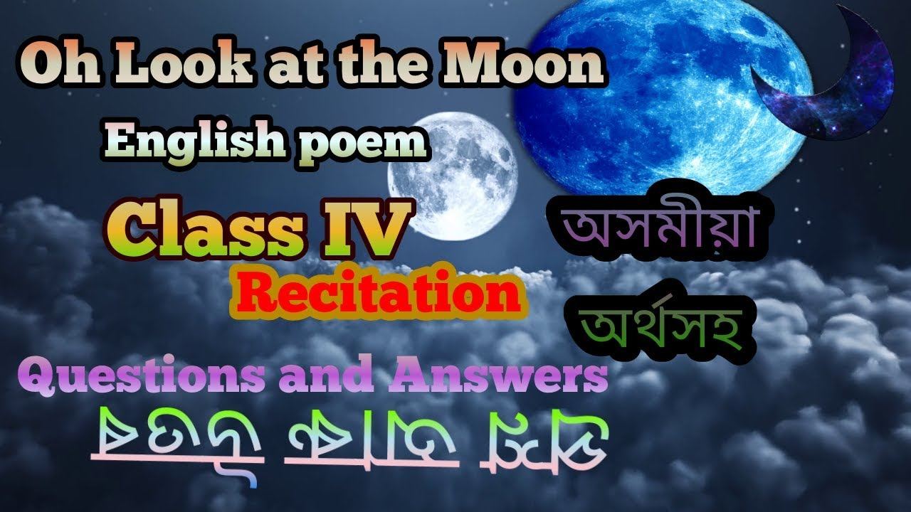 Oh, Look at the Moon English rhymes | Oh look at the moon English poem of  class four | Beginners Eng