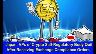 Japan VPs of Crypto Self Regulatory Body Quit After Receiving Exchange Hk Reading Book,