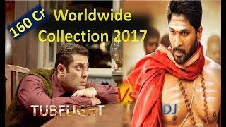 Box Office collection Of Salman Khan-Tubelight Vs Allu Arjun-Duvvada Jagannadham 2017
