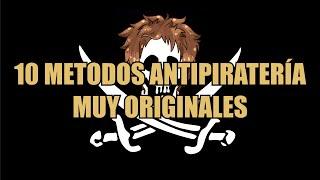 TOP 10 - Los diez métodos anti piratería más curiosos