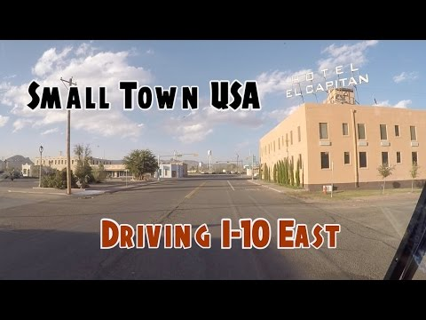 Small Town USA - Driving I-10