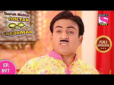 Taarak Mehta Ka Ooltah Chashmah - Full Episode 897 - 8th January, 2018