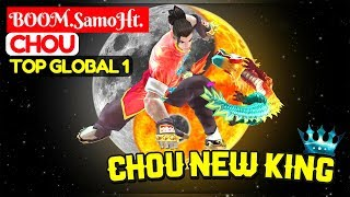 Chou New King [ Top Global 1 Chou ] BOOM.SamoHt.GongkoTV Chou Mobile Legends
