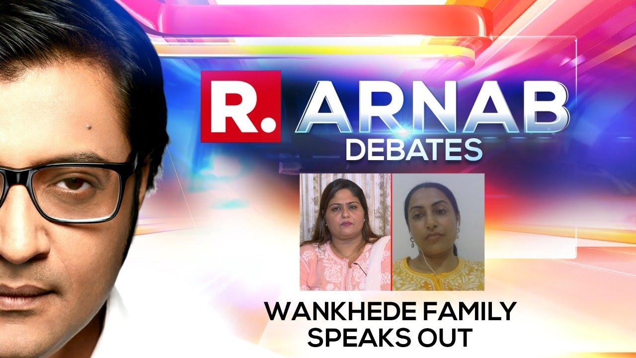 Download Sameer Wankhede's Wife Kranti Redkar & Sister Yasmeen Speak To Arnab On Nawab Malik's Allegations