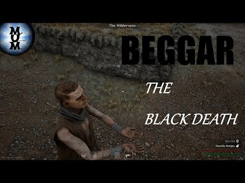 THE BEGGAR- THE BLACK DEATH EP. 7 | Beta Gameplay | Patch 0.07