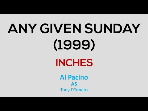 Any Given Sunday (1999) Movie | Al Pacino | INCHES (Motivational Speech)