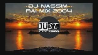 Dj nassim Rai mix 2004