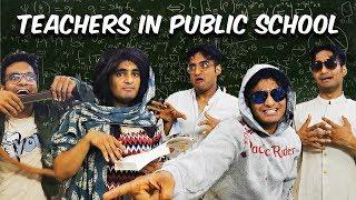 Types of Teachers at a Public School | Anil Lobo