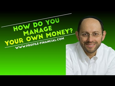 How Do You Manage Your Own Money?