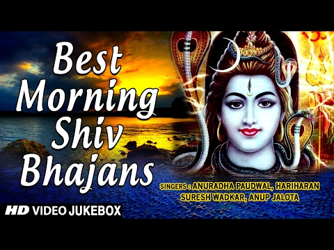 best-morning-shiv-bhajans-video-songs-i-anuradha-paudwal-i-hariharan-i-suresh-wadkar-i-anup-jalota