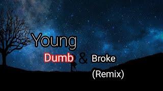 Khalid - Young Dumb &amp Broke (PrinceLJRemix)