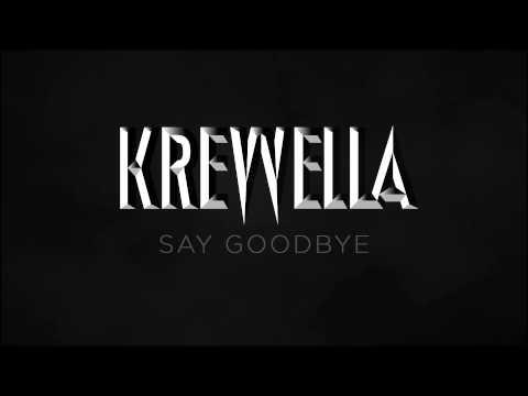 Krewella Say Goode