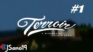 Terroir - A Winemaking Tycoon Game - #1 - Getting Started