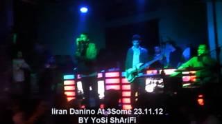 Liran Danino At 3Some 23.11.12