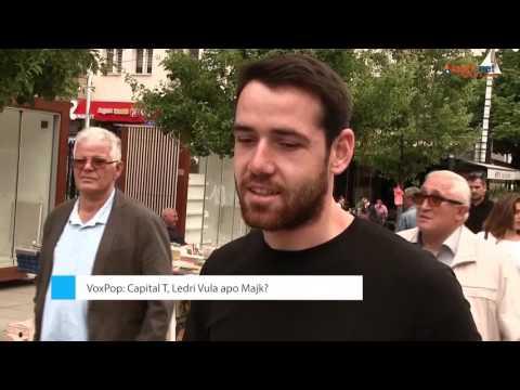 VOXPOP: Capital T, Ledri Vula apo Majk? - MIRAGE 02.06.2017