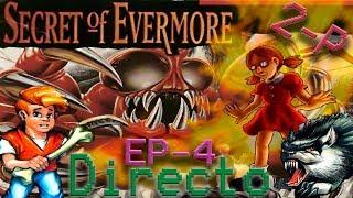 Ep.4 Directo Secret Of Evermore a 2 Jugadores