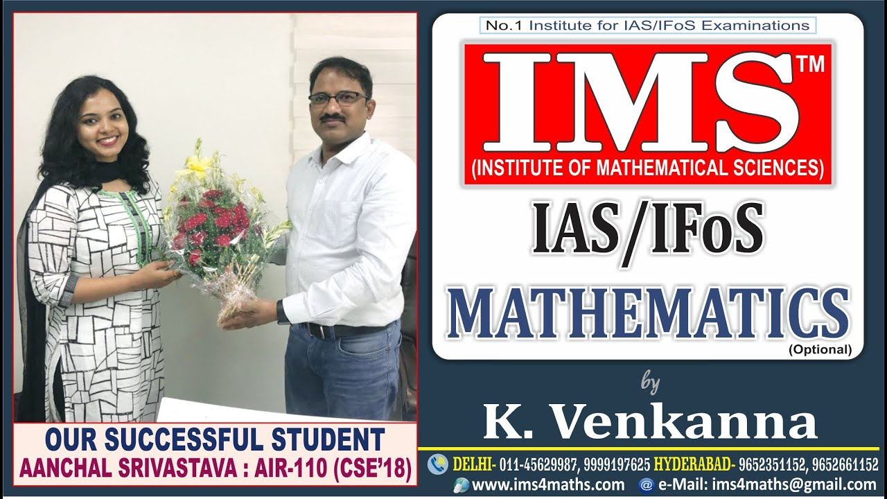 Video Gallery – Mathematics Optional Coaching for IAS/IFoS Examinations