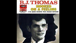 B. J. Thomas - Hooked On A Feeling (2021 Stereo Remaster)