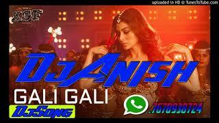 Gali Gali-Dj Anish ghazipur