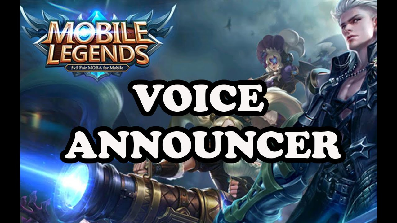 MOBILE LEGENDS FULL PACK VOICE ANNOUNCER