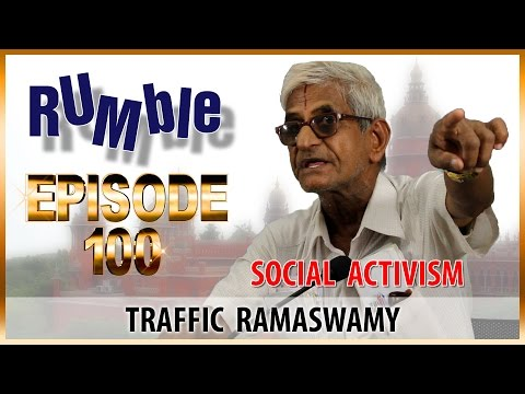 Willing to meet CM Jayalalitha if she wants me to - Traffic Ramaswamy: Rumble.100