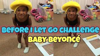 Baby Lindsey  Before I Let Go Challenge  Beyoncé