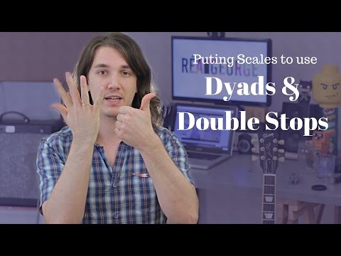 Puting Scales to use with Dyads / Double Stops - Axe Tuts S02E18
