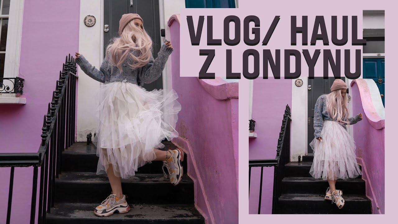 Vlog/ Haul z Londynu