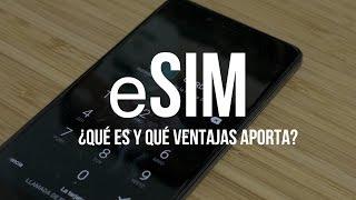 eSIM o tarjeta SIM virtual, ¿qué es y por qué es importante?