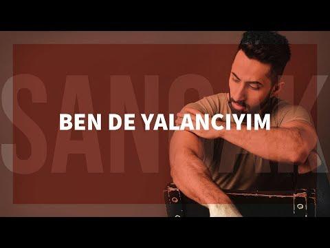 Sancak - Ben De Yalancıyım Feat. Rapozof