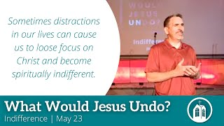 Jesus Would UnDo Indifference