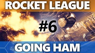 Rocket League: Going HAM - Episode 6