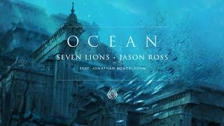 seven lions jason ross   ocean feat jonathan mendelsohn